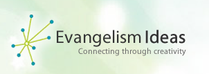 Evangelism Ideas
